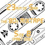 MayMixTape-80s-sideBpart1